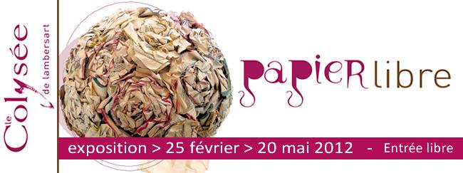 Exposition Papier Libre 2012 Carton d'invitation pour l'Exposition au Colysée Lambersart